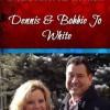 Pastors Dennis and Bobbie Jo White